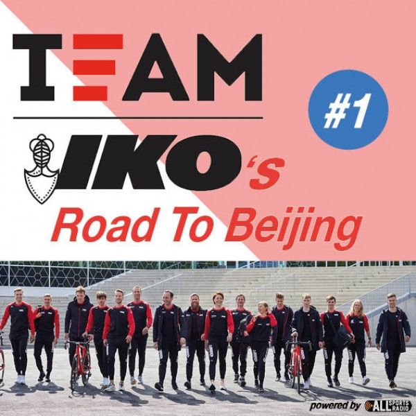 Team IKO's Road to Beijing #1